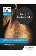 Scottish Set Text Guide: Poetry of Carol Ann Duffy for Natio - Carolyn Cunningham