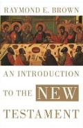 Introduction to the New Testament - Raymond E Brown