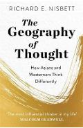 Geography of Thought - Richard E Nisbett