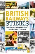 British Railway Stinks -