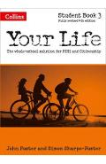 Your Life - Student Book 3 - John Foster, Simon Foster