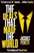 Deals that Made the World - Jacques Peretti