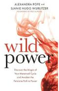 Wild Power - Alexandra Pope