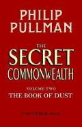 Secret Commonwealth: The Book of Dust Volume Two - Philip Pullman