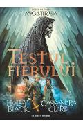 Magisterium vol.1: Testul fierul - Holly Black, Cassandra Clare