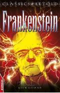 Frankenstein retold by Mick Gowar - Mary Shelley