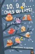 10, 9, 8 ... Owls Up Late!