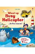 Wind-Up Busy Helicopter... to the Rescue - Fiona Watt