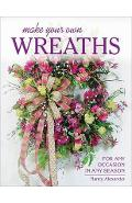 Make Your Own Wreaths - Nancy Alexander