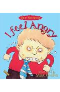 Your Emotions: I Feel Angry - Brian Moses