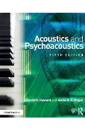 Acoustics and Psychoacoustics - David Howard