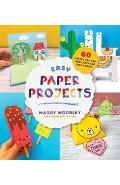 Easy Paper Projects - Maggy Woodley