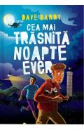 Cea mai traznita noapte ever - Dave Barry