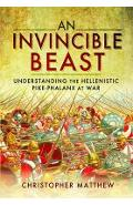 Invisible Beast: Understanding the Hellenistic Pike Phalanx - Dr Christopher Matthew