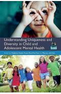 Understanding Uniqueness and Diversity in Child and Adolesce