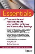 Essentials of Trauma-Informed Assessment and Intervention in