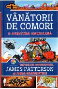 Vanatorii de comori Vol.6: O aventura americana - James Patterson, Chris Grabenstein