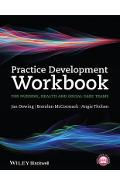 Practice Development Workbook for Nursing, Health and Social