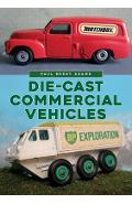Die-cast Commercial Vehicles - Paul Brent Adams