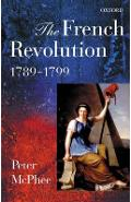 French Revolution, 1789-1799 - Peter Mcphee