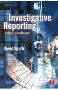 Investigative Reporting - David Spark