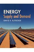 Energy: Supply and Demand - David B Rutledge