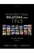 International Relations Since 1945 - John W Young