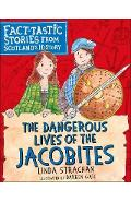Dangerous Lives of the Jacobites - Linda Strachan