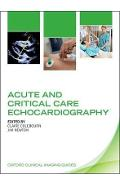 Acute and Critical Care Echocardiography - Claire Colebourn