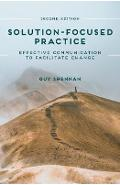 Solution-Focused Practice - Guy Shennan