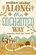 Along the Enchanted Way - William Blacker