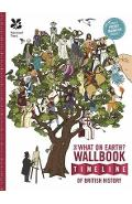 What on Earth? Wallbook of British History