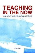 Teaching in the Now - Jeff Frank