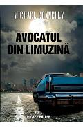 Avocatul din limuzina - Michael Connelly