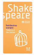 Imblanzirea scorpiei. Taming of the Shrew - Shakespeare
