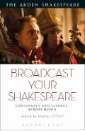 Broadcast your Shakespeare -