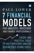 7 Financial Models for Analysts, Investors and Finance Profe - Paul Lower