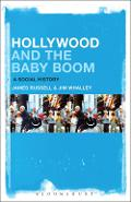 Hollywood and the Baby Boom - James Russell