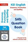 KS1 Grammar, Punctuation and Spelling SATs Question Book
