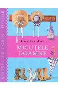 Micutele Doamne ed.2013 - Louisa May Alcott
