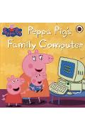 Peppa Pig: Peppa Pig's Family Computer -