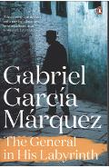 General in His Labyrinth - Gabriel Garcia Marquez