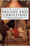 Pagans and Christians - Robin Lane Fox