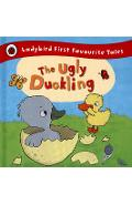 Ugly Duckling: Ladybird First Favourite Tales -