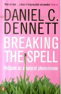 Breaking the Spell - Daniel Dennett