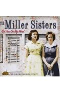 CD The Miller Sisters - Got you on my mind