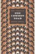 Some Thoughts on the Common Toad - George Orwell