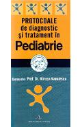 Protocoale de diagnostic si tratament in pediatrie - Mircea Nanulescu