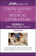 Users' Guides to the Medical Literature: Essentials of Evide