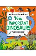 My Encyclopedia of Very Important Dinosaurs -